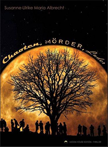 Chaoten, Mörder, Luder