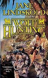 [Wolf Hunting] (By: Jane Lindskold) [published: January, 2007]