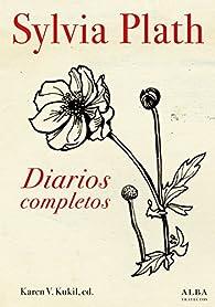 Diarios completos par Sylvia Plath