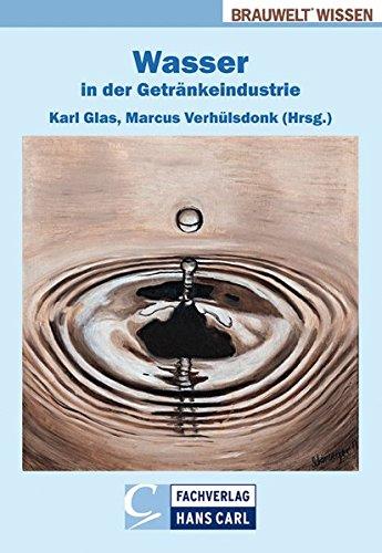 Wasser in der Getränkeindustrie (BRAUWELT Wissen)