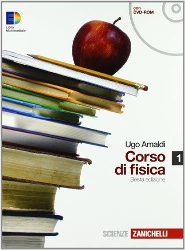 Corso di fisica. Per i Licei e gli Ist. magistrali. Con DVD-ROM. Con espansione online: 1