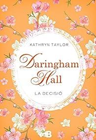 Daringham Hall. La decisió par Kathryn Taylor