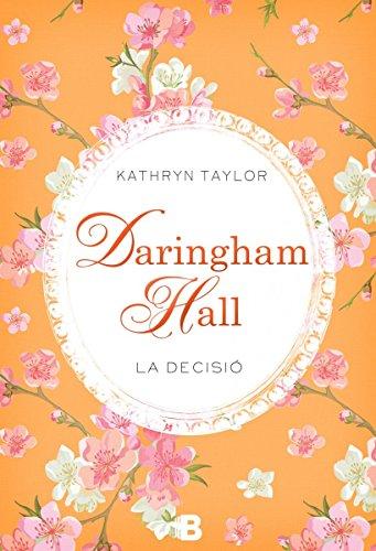 Daringham Hall. La decisió