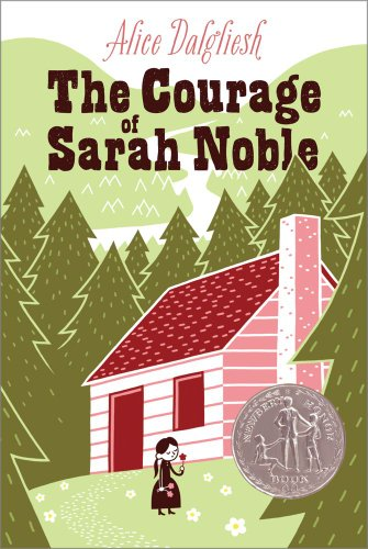 The Courage of Sarah Noble (Ready-For-Chapters) (English Edition)