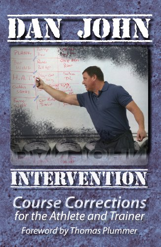 Intervention: Course Corrections for the Athlete and Trainer (English Edition) por Dan John