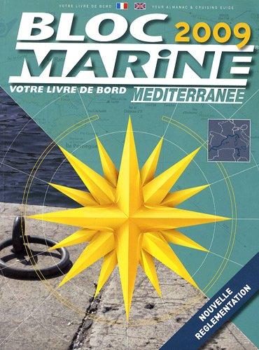 Bloc Marine Méditerranée 2009 par Grafocarte