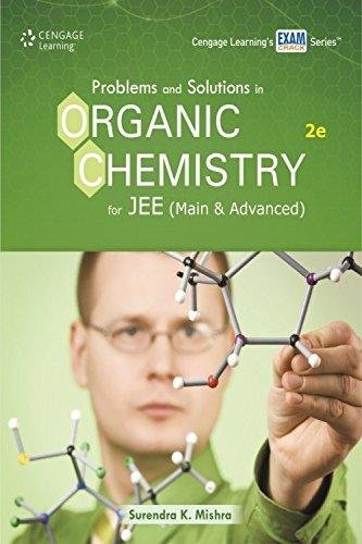 Problems & Solutions in Organic Chemistry for JEE (Mains & Advanced)