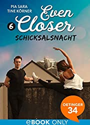 Even Closer. Schicksalsnacht
