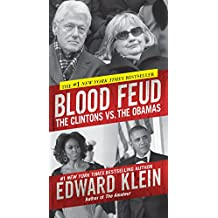 Blood Feud: The Clintons vs. The Obamas (English Edition)