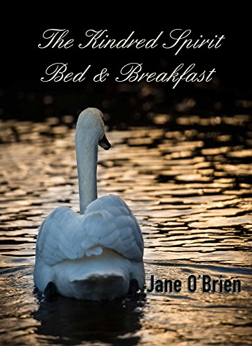 ebook: The Kindred Spirit Bed & Breakfast (White Pine Trilogy Book 3) (B00YLC0M4W)