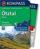 KOMPASS Wanderführer Ötztal, Pitztal: Wanderführer mit Extra-Tourenkarte 1:50.000, 60 Touren, GPX-Daten zum Download - Raphaela Moczynski, Thomas Mag. Schmarda