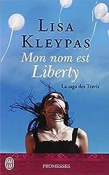 La saga des Travis, Tome 1 : Mon nom est Liberty