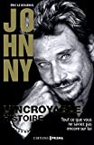 Johnny : L'incroyable histoire