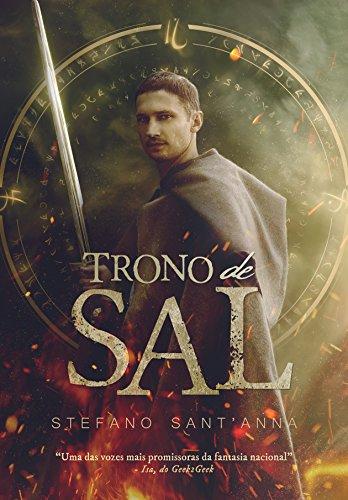 Trono de Sal (Portuguese Edition) por Stefano Sant'Anna