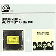 2 For 1: Employment / Yours Truly, Angry Mob by Kaiser Chiefs