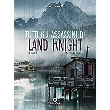 Tutti gli assassini di Land Knight Volume 2 (Thriller)