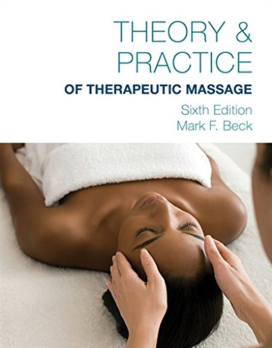 Pdf download theory practice of therapeutic massage 6th edition pdf download theory practice of therapeutic massage 6th edition softcover read best epub by mark beck fandeluxe Gallery