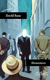 Distorsiones par David Roas