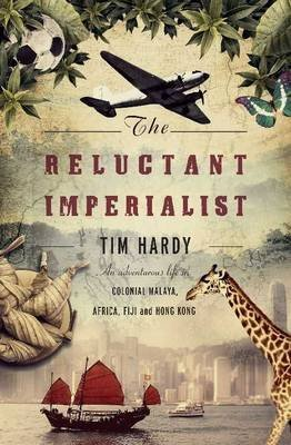 [The Reluctant Imperialist] (By: Tim Hardy) [published: March, 2010]