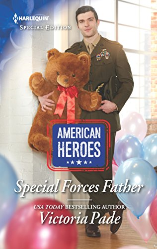 Special Forces Father (American Heroes, Band 2644) (Nanny Für Uniform)