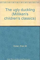 The ugly duckling (Milliken's children's classics)
