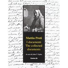 Matti Preti Document: The Collected Documents