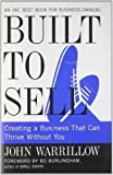 Built to Sell: Creating a Business That Can Thrive Without You 1st (first) Edition by Warrillow, John published by Portf