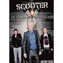 Scooter La Legende Du Dancefloor 20 ANS de Hardcore ( Anniversaire ) by Anthony Coucke (2013-06-06)
