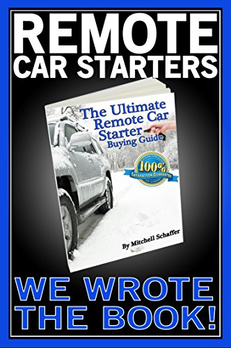 The Ultimate Remote Car Starter Buying Guide (English Edition) Dei Remote-starter