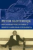 Fiscalidad Voluntaria Y Responsabilidad Ciudadana (Biblioteca de Ensayo / Serie mayor)