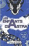 Les enfants d'Astra : Plan 439 par Villers