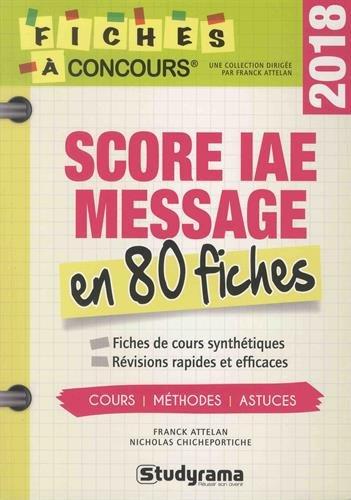 Score IAE Message : 80 fiches de cours, mthodes et astuces