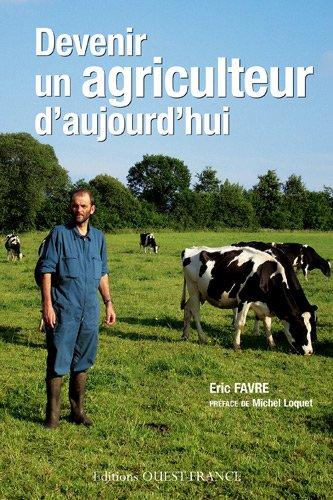 Devenir un agriculteur d'aujourd'hui