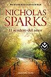 1. El sendero del amor - Nicholas Sparks :arrow: 2001