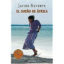 El sueño de África (Trilogía de África 1) (BEST SELLER)
