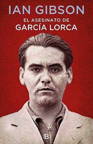 El asesinato de García Lorca (No ficción) por Ian Gibson