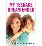 ({MY TEENAGE DREAM ENDED}) [{ By (author) Farrah Abraham }] on [August, 2012]