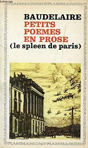Petits poemes en prose (le spleen de paris)