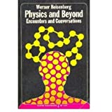 Physics and Beyond: Encounters and Conversations (World Perspectives Series, Vol. 42) by Werner Heisenberg (1972-11-05)