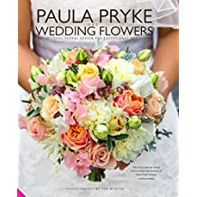 Paula Pryke Wedding Flowers: Exceptional Floral Design for Exceptional Occasions