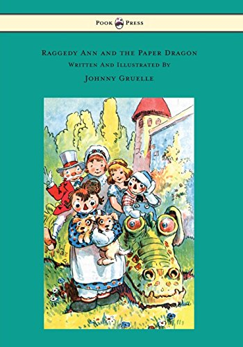 Paper Dragon - Illustrated by Johnny Gruelle (English Edition) ()