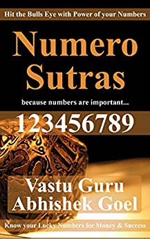 Numero Sutras: Hit the Bulls Eye with the Power of Your Numbers by [Goel, Vastu Consultant Abhishek]