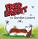 ISBN: 1840247797 - Fred Basset for Garden Lovers