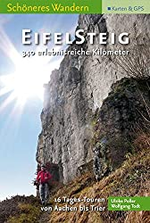 EifelSteig Schoeneres Wandern Pocket, 16 Etappen von Aachen nach Trier, Faltkarte, GPS-Daten, Höhenprofile, aktuelleste Trasse.