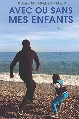 AVEC OU SANS MES ENFANTS