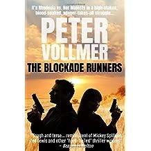 The Blockade Runners: A Blistering International Thriller