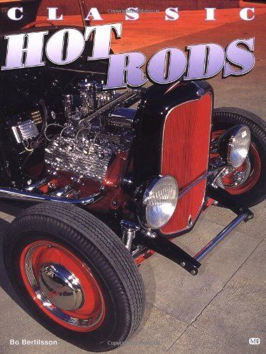 Classic Hot Rods by Bo Bertilsson (1999-12-10)