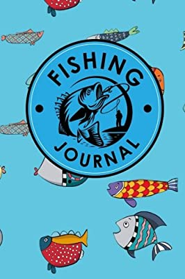 Fishing Journal: Bass Fishing Journal, Fishers Log, Carp Fishing Diary, Fly Fishing Diary, Cute Funky Fish Cover: Volume 19 (Fishing Journals) by CreateSpace Independent Publishing Platform