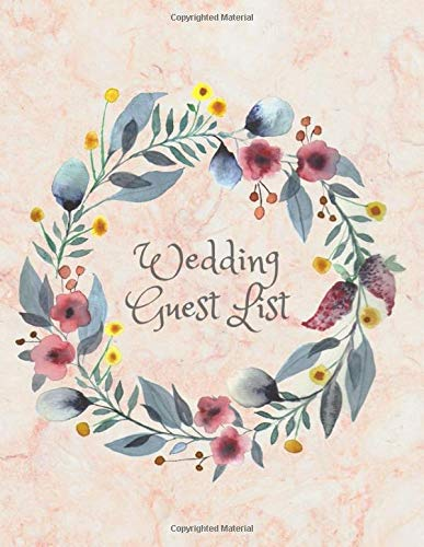 Wedding Guest List: Wedding Planning Book I Wedding Planning Notebook I Wedding Planner I Wedding Guest Tracker I Wedding Guest Planner List I List ... Thank You Card Log I Wedding Planning Book