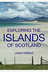 Exploring the Islands of Scotland Paperback